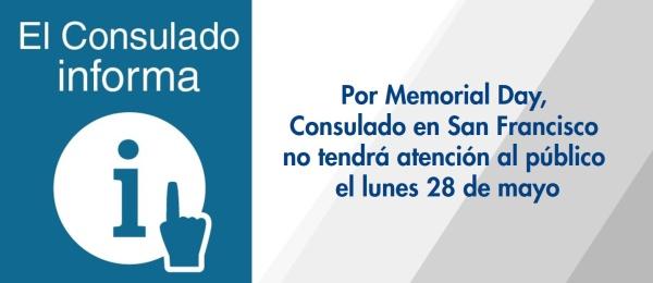 Por Memorial Day, Consulado en San Francisco no tendrá atención al público el lunes 28 de mayo