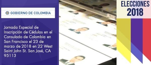 Jornada Especial de Inscripción de Cédulas en el Consulado de Colombia en San Francisco el 23 de marzo de 2018 en 22 West Saint John St. San José