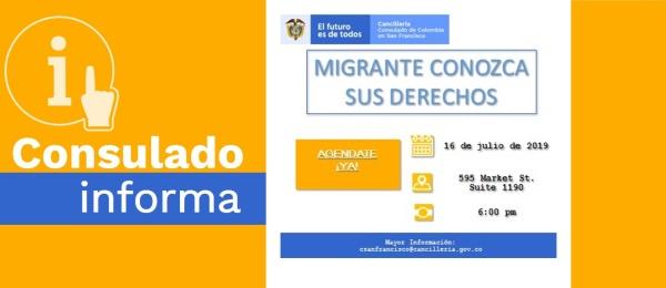 El Consulado de Colombia en San Francisco realizará la charla informativa 'Migrante conozca sus derechos', el 16 de julio de 2019