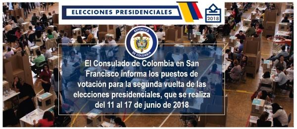 El Consulado de Colombia en San Francisco informa los puestos de votación para la segunda vuelta de las elecciones presidenciales, que se realiza del 11 al 17 de junio de 2018