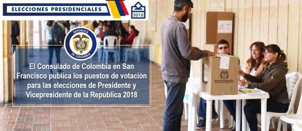 El Consulado de Colombia en San Francisco publica los puestos de votación para las elecciones de Presidente y Vicepresidente de la República 2018